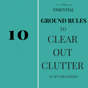 Clear Clutter Get Organized