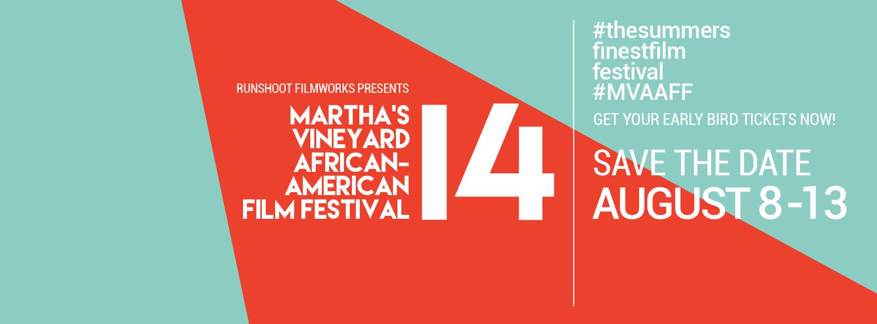 14th Annual  Martha's Vineyard African-American Film Festival