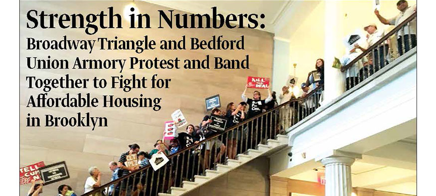 Strength in Numbers: Broadway Triangle and Bedford Union Armory Protest and Band Together to Fight for Affordable Housing in Brooklyn