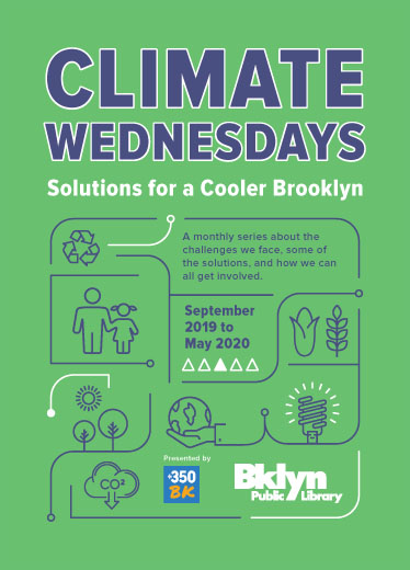 A Monthly Series on Climate Change Comes to BPLClimate Wednesdays Offers Accessible Solutions to Our Crisis