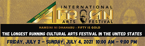 50TH INTERNATIONAL AFRICAN ARTS FESTIVAL